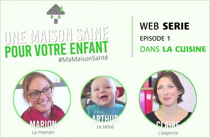 Episode 1 de la web serie MaMaisonSanté