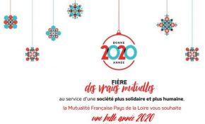 La Mutualité Française Pays de la Loire vous souhaite une belle année 2020